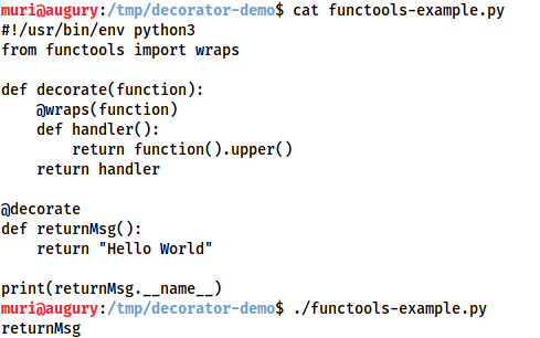 Demonstration that after invoking the wraps() function decorator on the inner function of our custom decorator, the returnMsg function now retains the correct attributes